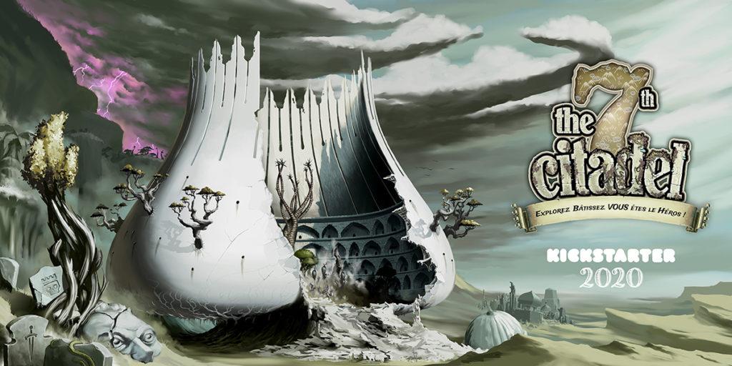 The 7th Citadel Explorez, Bâtissez, VOUS êtes le Héros !